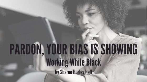 Pardon, Your Bias is Showing (Working While Black) cover—Black woman with tablet