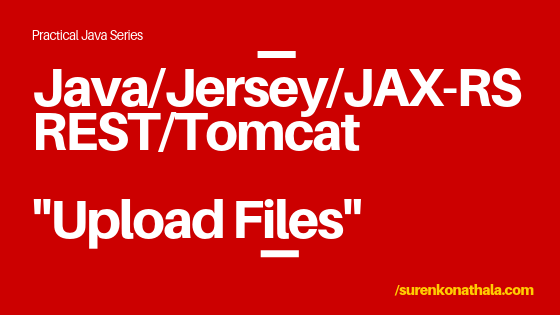 How to upload files using REST service with Java, Jersey, JAX-RS on