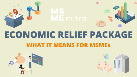 Making sense of the government's economic relief plan for MSMEs.
