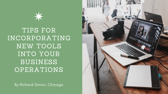 Tips for Incorporating New Tools Into Your Business Operations by Rick Simon of Chicago. Picture: Technology on a desk.
