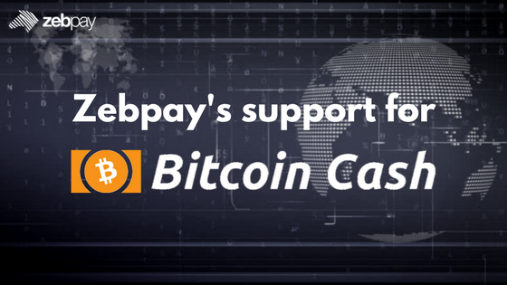 Zebpay S Support For Bitcoin Cash Zebpay -