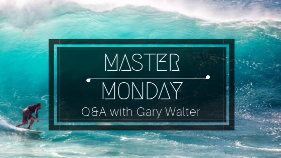 Master Monday: Q&A with Gary Walter