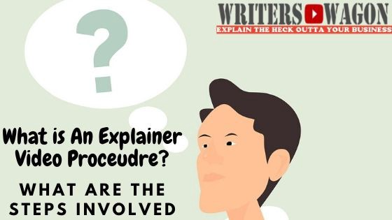 what is an explainer video production procedure?