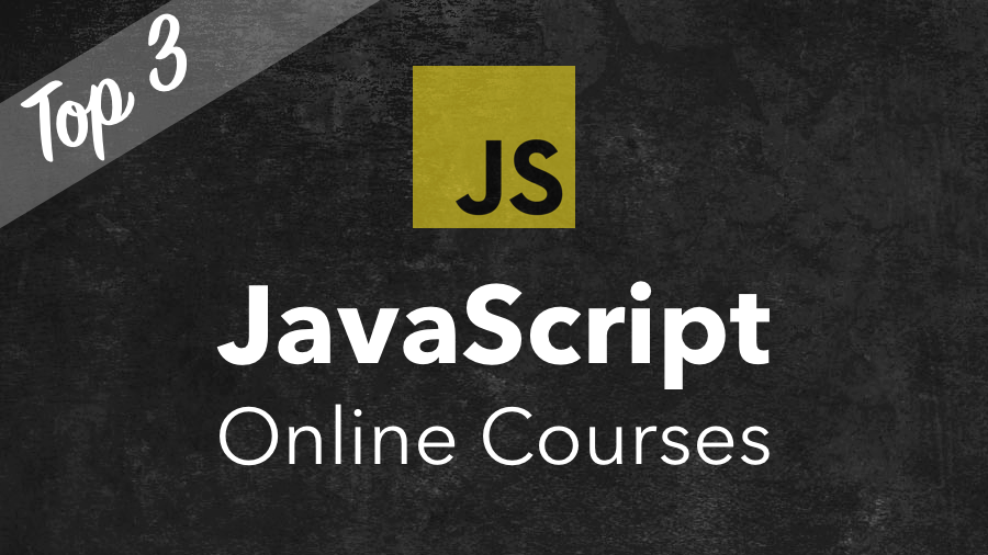 Top 3 JavaScript Online Courses - CodingTheSmartWay com Blog - Medium
