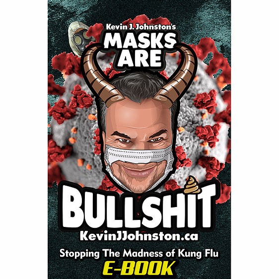 "E-Book Cover Art for ""Masks Are Bullshit"" by Kevin J. Johnston."