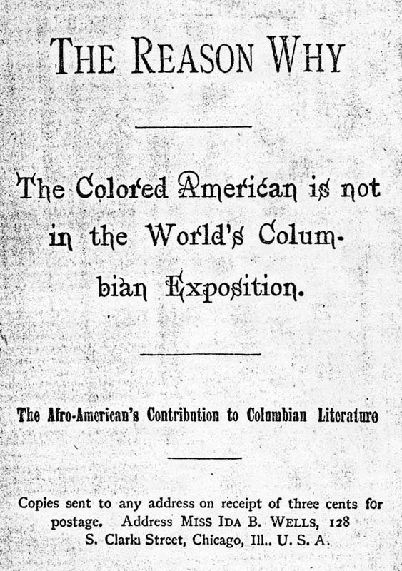 """""""The Reason Why"""" Pamphlet front by Ida B Wells at the World's Columbian Exposition Chicago 1893"""