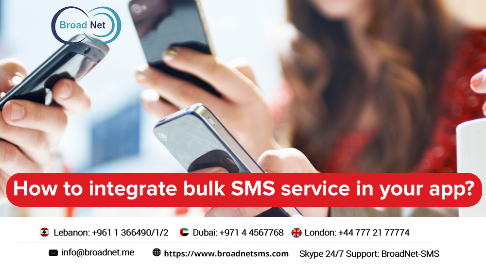 How to Integrate Bulk SMS Service in Your App? - SMS