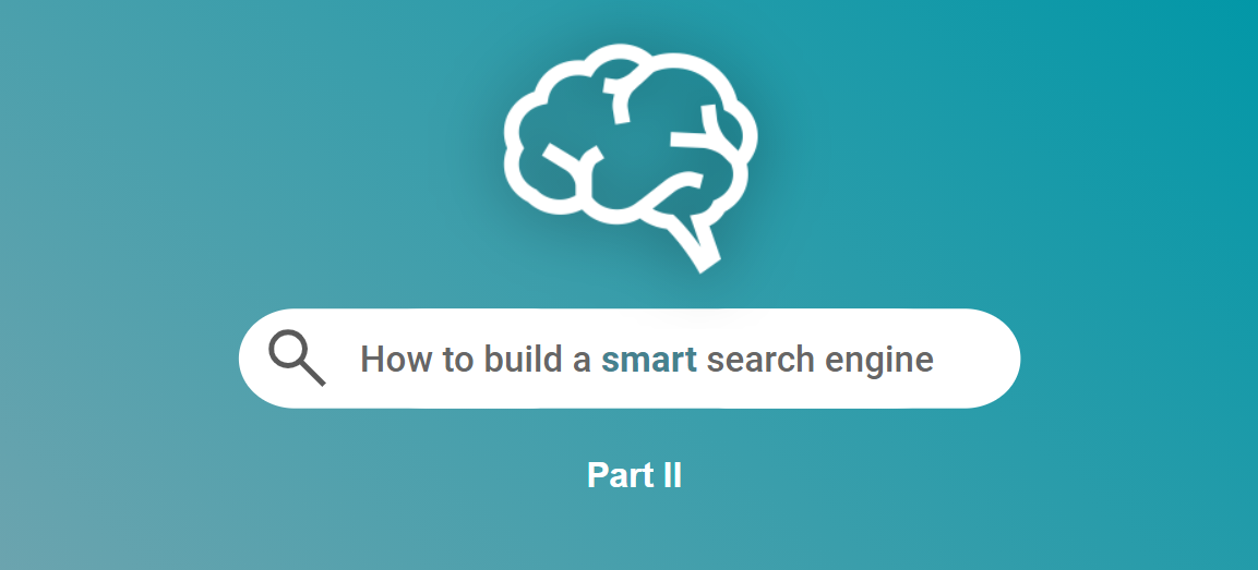 How to build a smart search engine