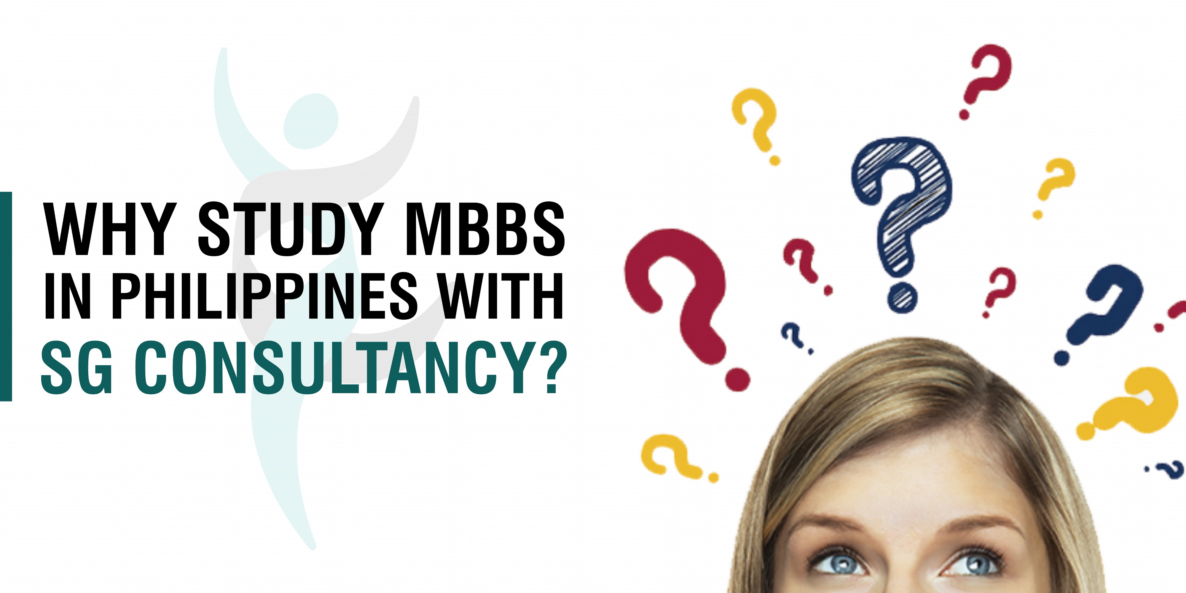 Why Study Mbbs In Philippines With Sg Consultancy Study Mbbs