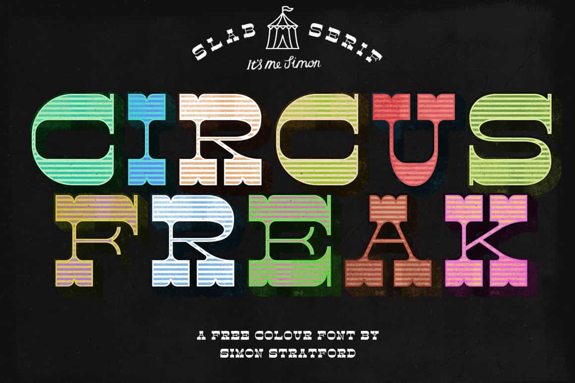 Circus Freak Font A Very Fat Chromatic Slab Serif Typeface By Itsmesimon Medium