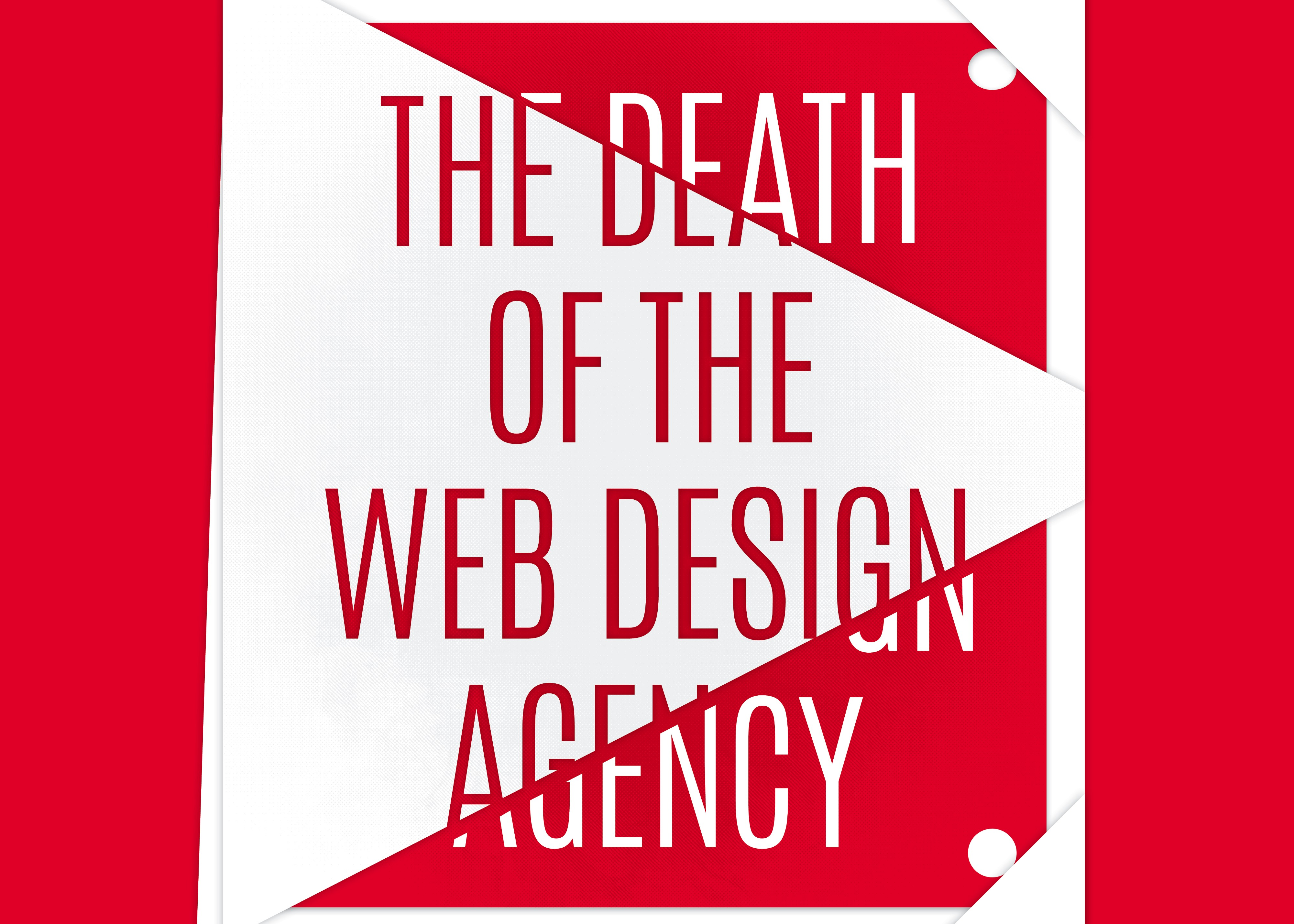 The Death Of The Web Design Agency By Oliver Lindberg Net Magazine Medium