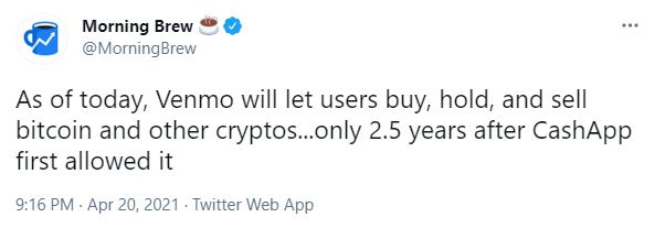 Morning Brew tweet stating how Venmo followed CashApp and started allowing Bitcoin trading
