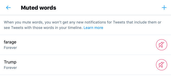 A list of muted words on Twitter.
