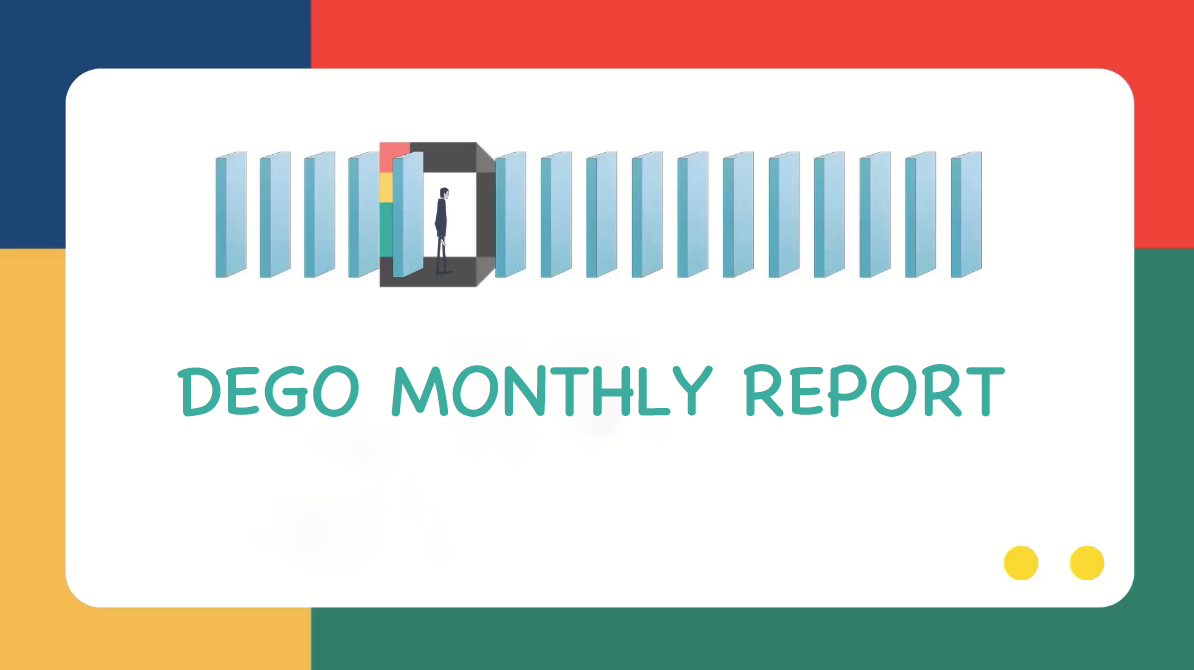 DEGO Monthly Report in May (from May 1st to May 31st)