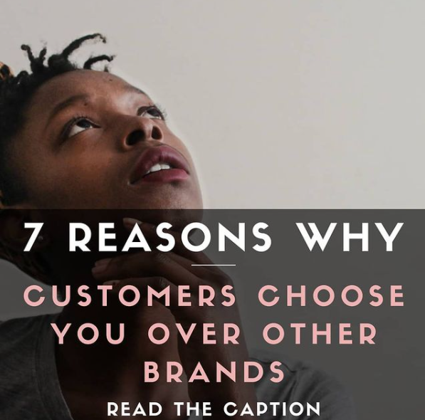 7 Reasons Why Customers Choose You Over Other Brands