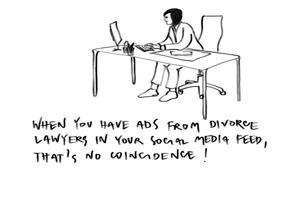 Woman sitting at her desk in front of her computer. With the caption: When you have ads from divorce lawyers in your social media feed, that's no coincidence.