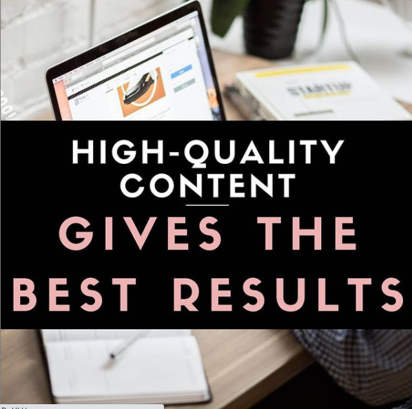 High-Quality Content Gives the Best Results