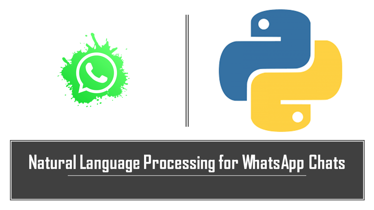 NLP For WhatsApp Chats   Data Science   Machine Learning   Python