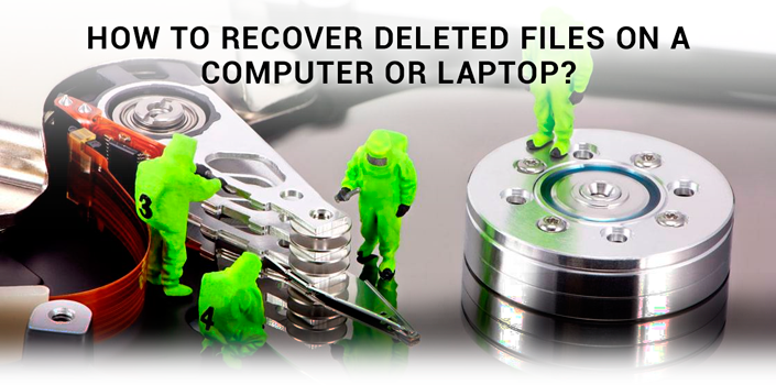 How to Recover Deleted Files on a Computer or Laptop?