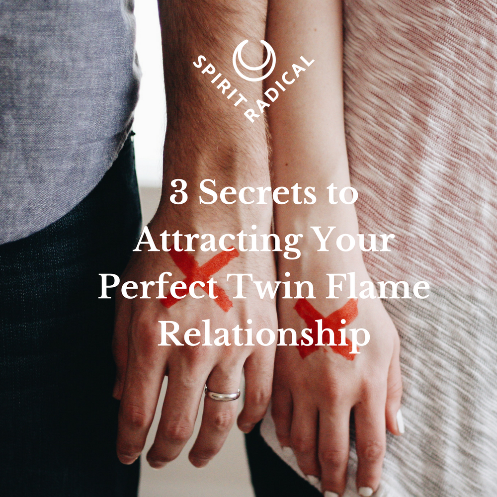 3 Secrets to Attract Your Perfect Twin Flame Relationship