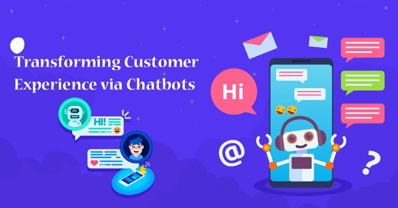 Transforming Customer Experience Via Chatbot with 8 powerful Mantras