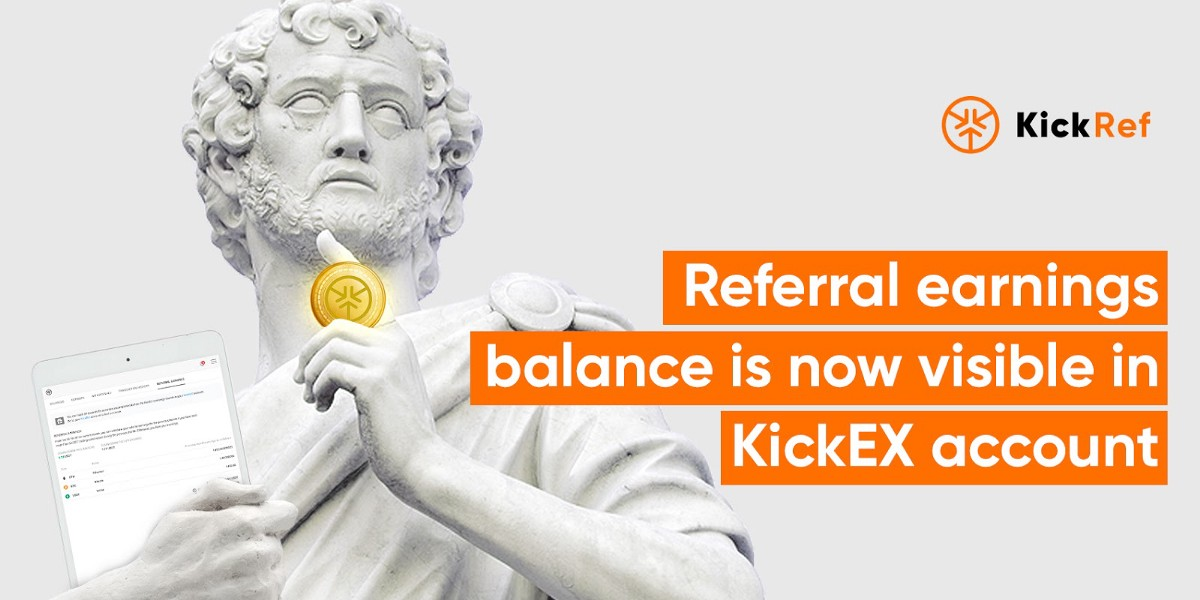 Kickref Referral Network Earnings Balance Is Now Visible In Your Kickex Account And Can Be Withdrawn By Kick Ecosystem Official Medium