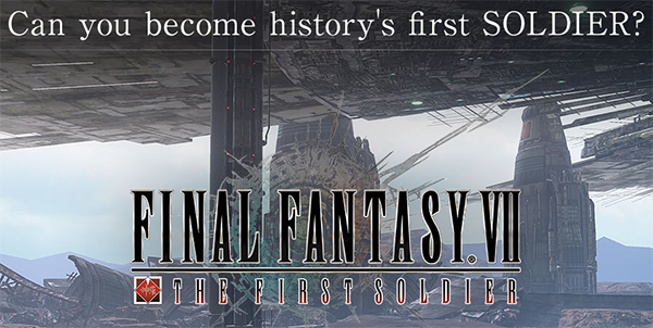 Final Fantasy VII The First Soldier Closed Beta Kicks Off June 1