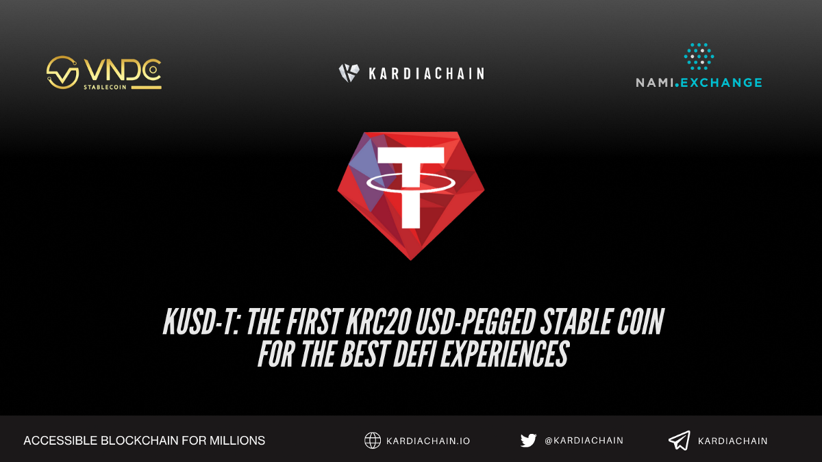 KUSD-T: The first KRC20 USD-pegged stablecoin for the best DeFi experiences