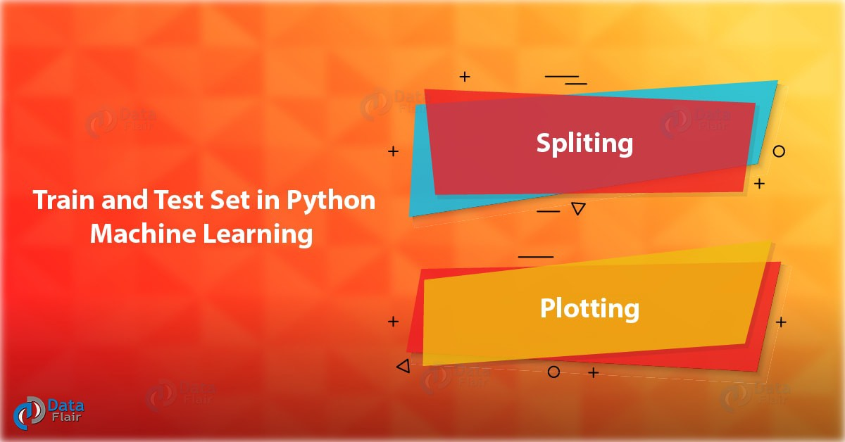 Train and Test Set in Python Machine Learning — How to Split