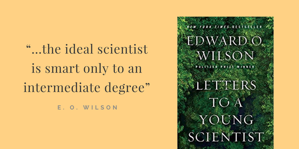 E O  Wilson on the Upside of Introversion, the Limits of IQ, and