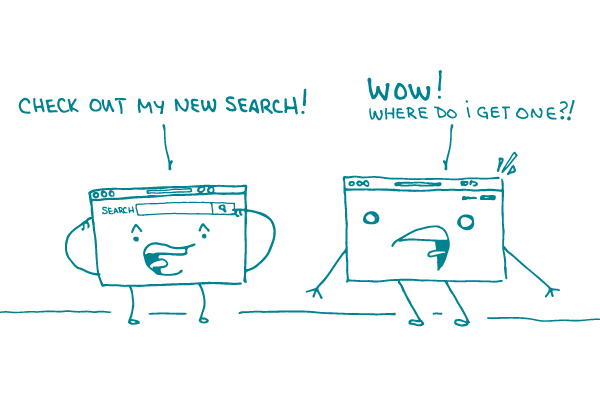 """A website says """"check out my new search!"""" as another website admires, exclaiming, """"Wow! Where do I get one?"""""""