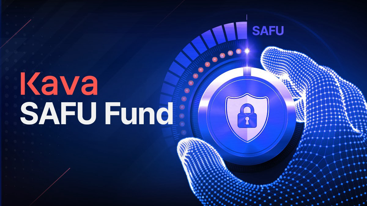 Introducing the Kava SAFU Fund—Security of Assets Fund for Users.