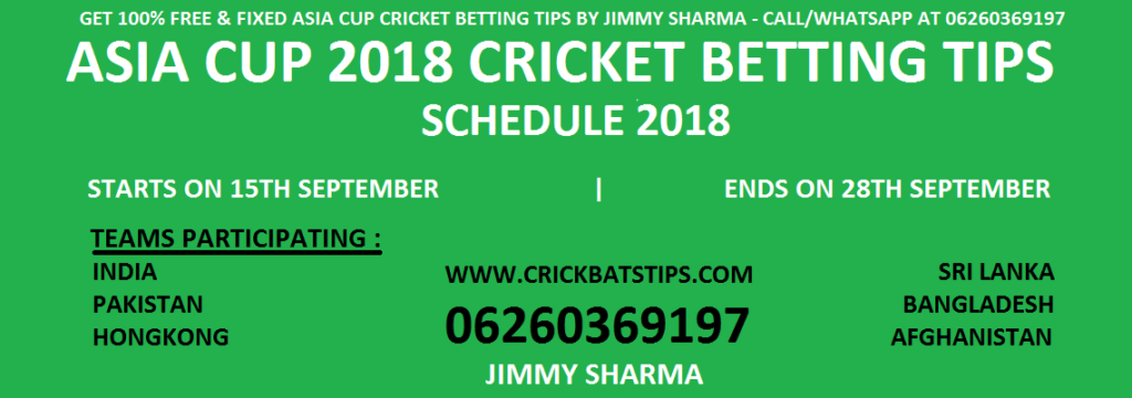 Asia Cup 2018 Betting Tips Schedule — Get Cricket Betting Tips Free