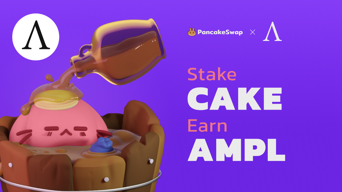 PancakeSwap Welcomes Ampleforth to Syrup Pool!