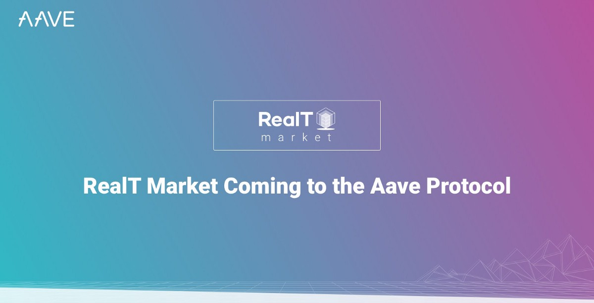 RealT Market Coming to the Aave Protocol