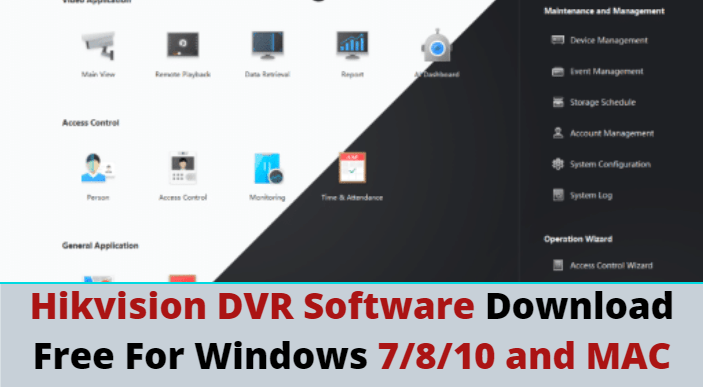 Hikvision Dvr Software Download Free For Windows 7 8 10 Mac By Arsh Ali Medium