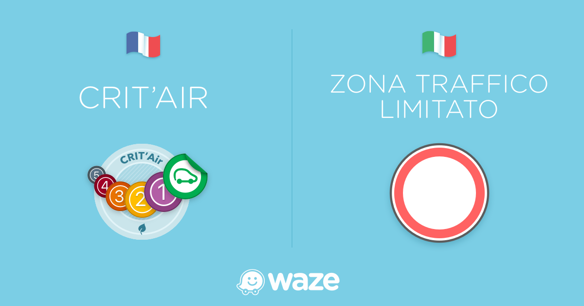 Driving Smarter and Greener with Waze for ZTL & Crit'Air