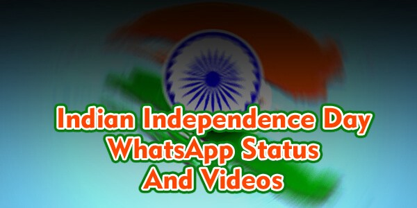 Indian Independence Day Whatsapp Status Videos Download