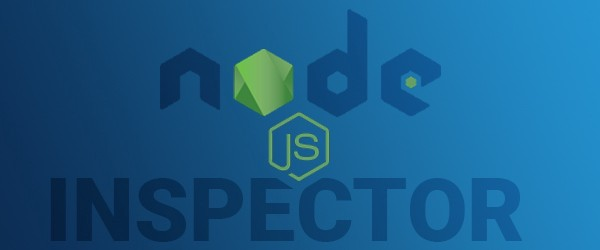 What Is Node Inspector?