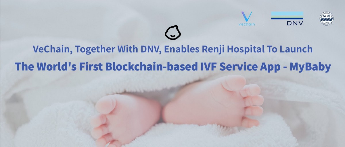 VeChain, Together With DNV, Enables Renji Hospital To Launch The World's First Blockchain-based IVF…