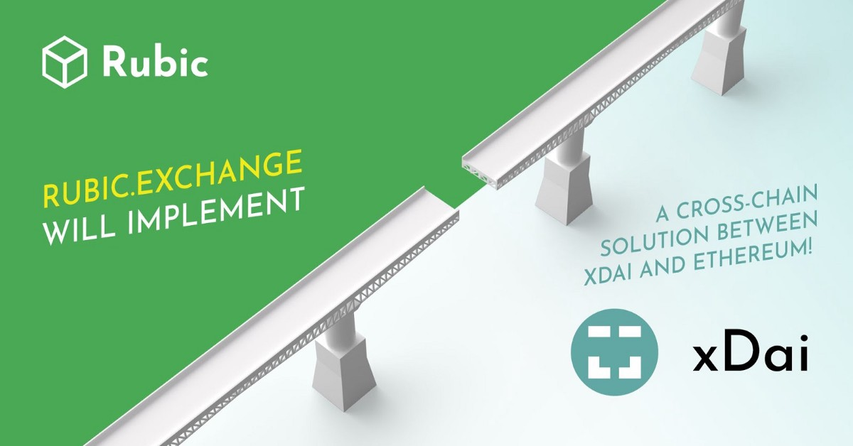 Rubic.exchange will implement a cross-chain solution between xDai and Ethereum!