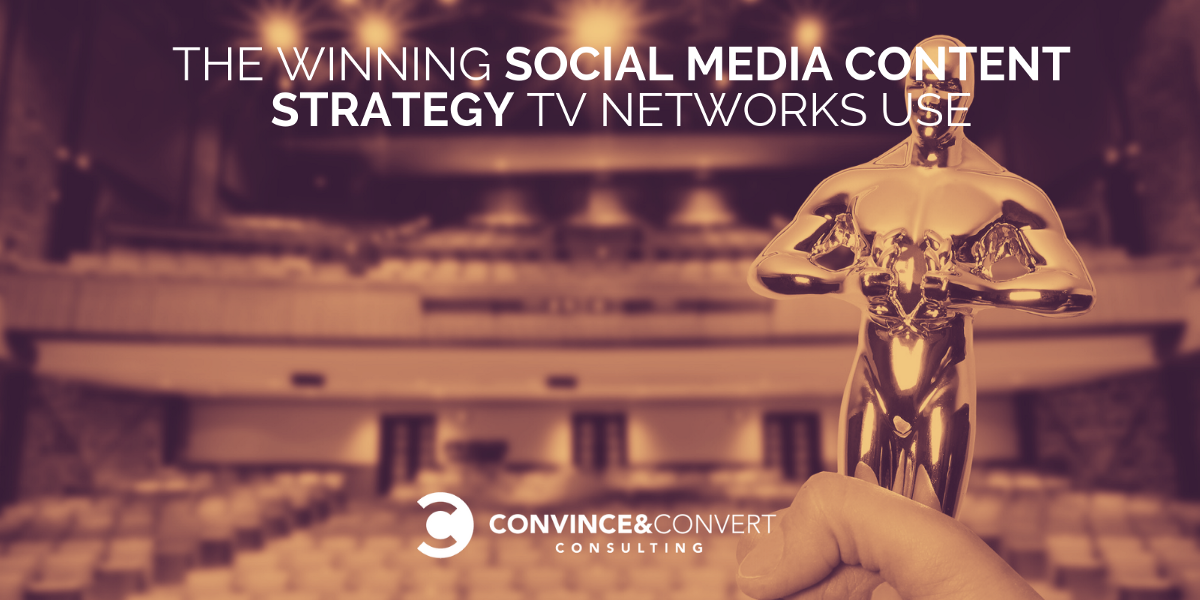 The Highly Effective Social Media Content Strategy TV Networks Use