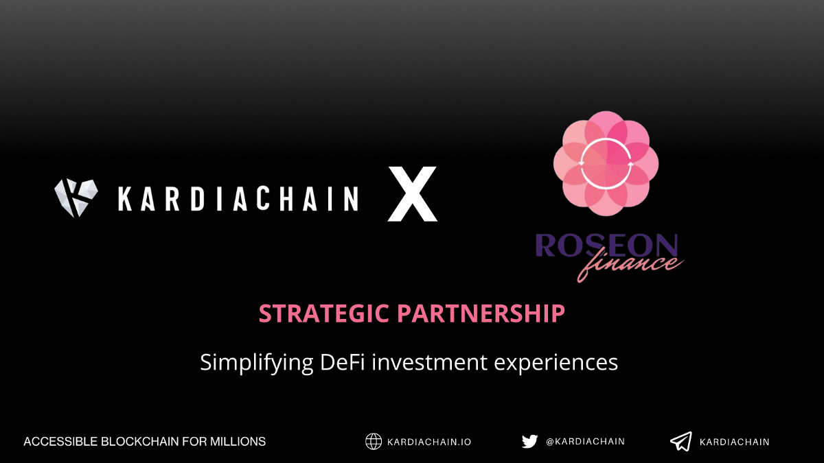 KardiaChain and Roseon join hands to simplify DeFi investment experiences