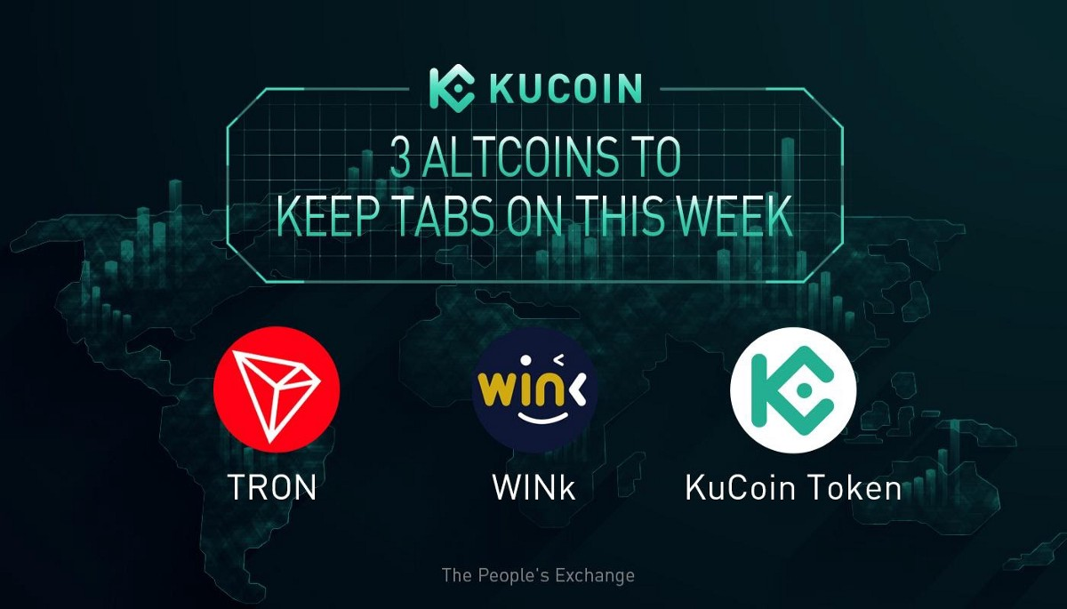 3 Altcoins To Keep Tabs On—WIN, TRX, KCS | KuCoin Weekly Review Issue #15