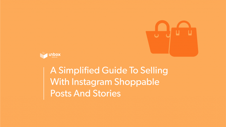 A Simplified Guide To Selling With Instagram Shoppable