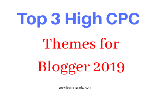 Top 3 high CPC themes for blogger 2019   - All In One - Medium