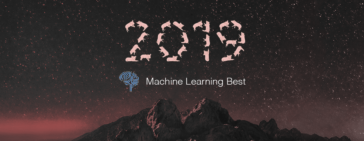 Learn Machine Learning from Top 50 Articles for the Past Year (v.2019)