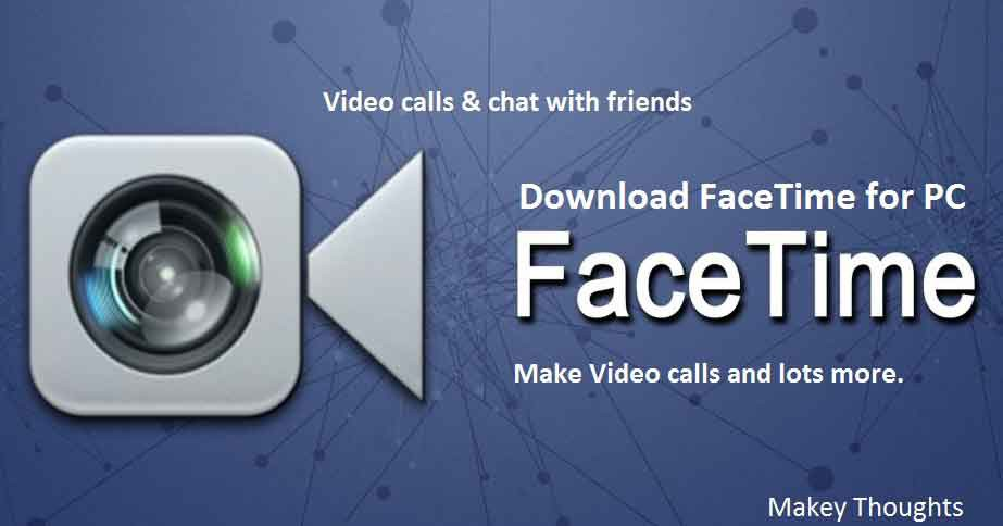 "Latest update ""Facetime for Pc/Laptop"" lets you to make free"
