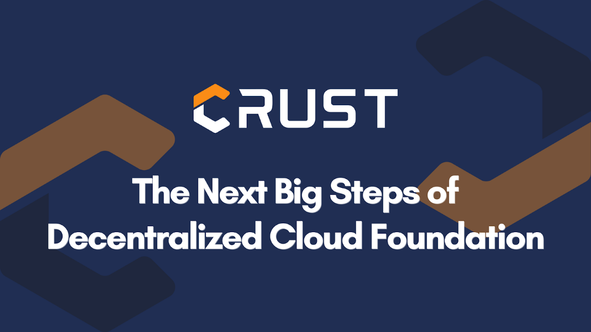 From Crust Network to DCF's Next Big Steps