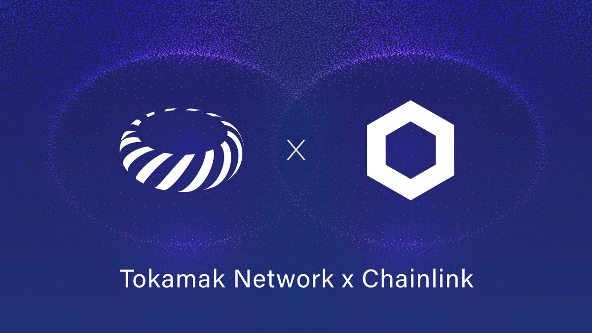 Tokamak Network Will Integrate Chainlink Oracles to Enhance its Layer 2 Platform